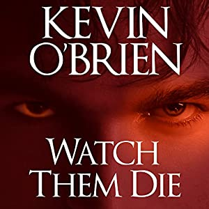 Watch Them Die Audiobook