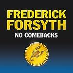 No Comebacks | Frederick Forsyth