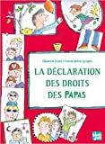 vignette de 'La déclaration des droits des papas (Elisabeth Brami)'