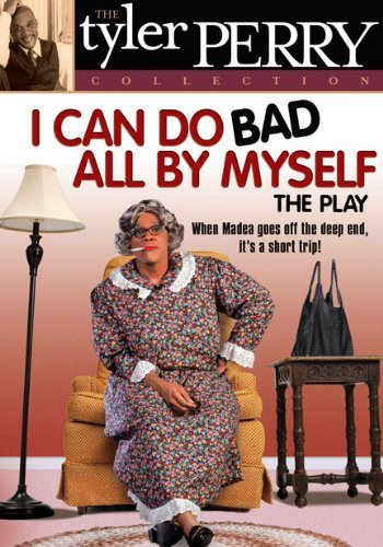 i can do bad all by myself play - 4