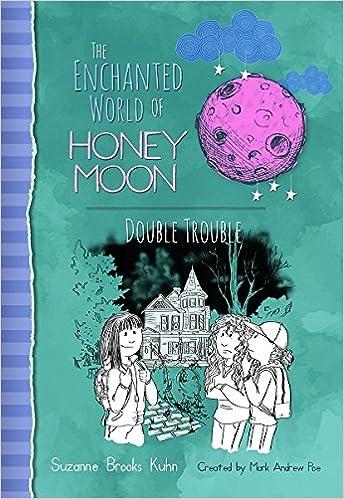 Honey Moon Double Trouble (The Enchanted World of Honey Moon)