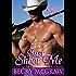 Just Shoot Me (Cowboy Way Book 1)