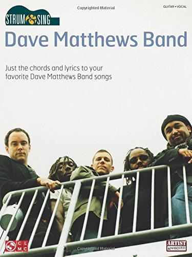(Strum & Sing Dave Matthews)