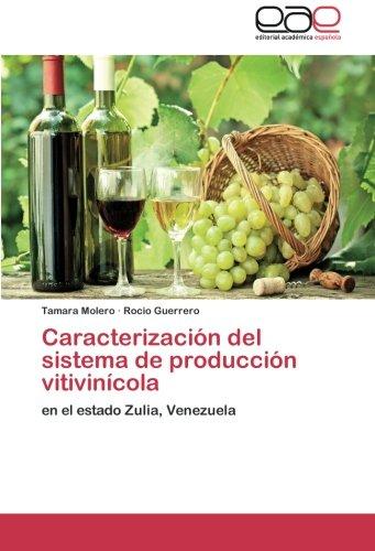 Descargar Libro Caracterizacion Del Sistema De Produccion Vitivinicola Molero Tamara