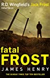 Fatal Frost (DI Jack Frost Prequel)