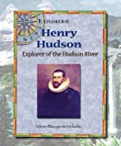 img - for Henry Hudson: Explorer of the Hudson River (Explorers!) book / textbook / text book