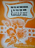 img - for You Tell Me Your Dream, I'll Tell You Mine (Sheet Music) (No. 5024) book / textbook / text book