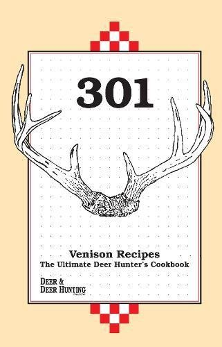 The Ultimate Deer Hunter's Cookbook ()