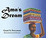img - for Ama's Dream (African Juvenile) book / textbook / text book