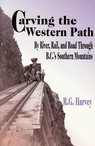 Carving the Western Path: By River, Rail, and Road, used for sale  Delivered anywhere in USA
