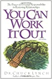 You Can Work It Out 2nd Edition, Chuck Lynch, 145365402X