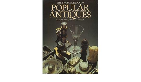 Encyclopedia of Popular Antiques 0706409639