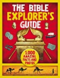 img - for The Bible Explorer's Guide: 1,000 Amazing Facts and Photos book / textbook / text book