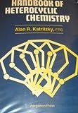 Handbook of Heterocyclic Chemistry, Katritzky, Alan R., 0080307264