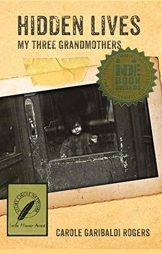 Hidden Lives: My Three Grandmothers ebook
