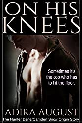 On His Knees: The Hunter Dane-Camden Snow Origin Story