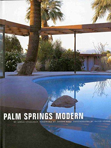Palm Springs Modern: Houses in the California Desert (Rizzoli - Street Spring Shopping