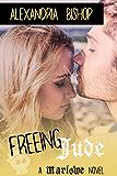 Freeing Jude (Marlowe Book 3)