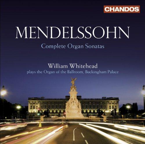 - Mendelssohn, Felix: Organ Sonatas (Complete)