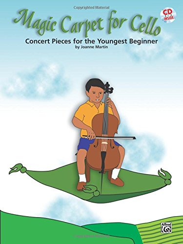 Magic Carpet for Cello: Concert Pieces for the Youngest Beginners, Book & CD pdf