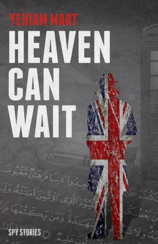 Heaven Can Wait: Spy Stories