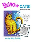 img - for MeWOW CATS! Coloring Book 1st edition: Adult Coloring Book book / textbook / text book