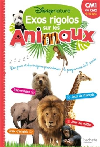 Disneynature - Cahier de vacances Exos rigolos sur les animaux du Cm1 au Cm2