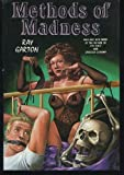 Methods of Madness, Ray Garton, 091316545X