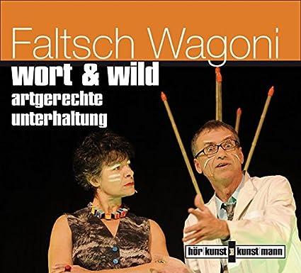 wort & wild CD: Artgerechte Unterhaltung [Audiobook] [Audio CD] Faltsch Wagoni