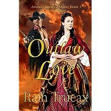 Outlaw Love: The O'Brians (Arizona  Hunters' Moon Book 1)