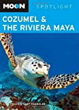 Cozumel and the Riviera Maya, Liza Prado and Gary Chandler, 1598803352