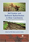 img - for Soil Erosion and Sediment Redistribution in River Catchments: Measurement, Modelling and Management (Cabi) book / textbook / text book