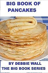 Big Book Of Pancakes (Big Book Series 1) (English Edition)