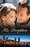 His Deception (CEO Contemporary Romance) (Lovers and Other Strangers Book 3)