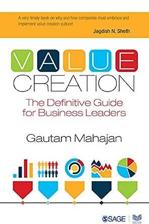 Amazon Com Value Creation The Definitive Guide For Business Leaders Sage Response Ebook Mahajan Gautam Kindle Store