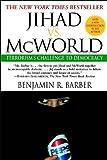 Book cover for Jihad vs. McWorld: How Globalism