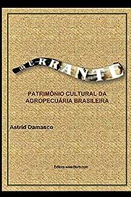 Berrante: patrimônio cultural da agropecuária brasileira
