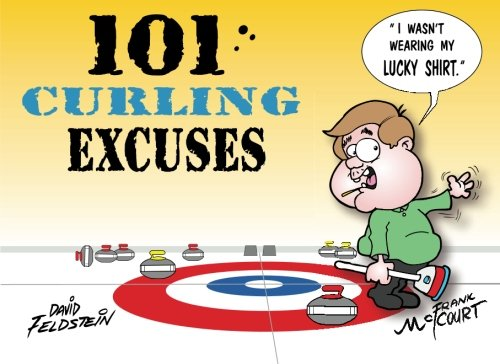 101 Curling Excuses
