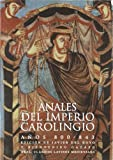 img - for Anales del Imperio Carolingio, Anos 800-843 (Clasicos Latinos Medievales) (Spanish Edition) book / textbook / text book