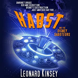Habst and the Disney Saboteurs Audiobook