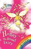 Honey The Sweet Fairy: The Party Fairies Book 4 (Rainbow Magic)