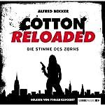 Die Stimme des Zorns (Cotton Reloaded 16)   Alfred Bekker
