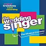 The Wedding Singer (2006 Original Broadway Cast)