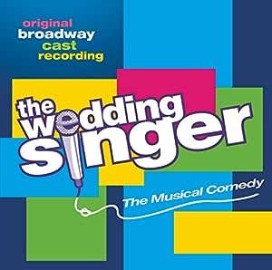The Wedding Singer (2006 Original Broadway Cast)