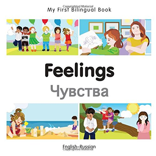 My First Bilingual Book–Feelings (English–Russian) (Russian and English Edition)