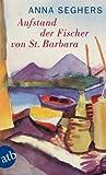 Front cover for the book Aufstand der Fischer von St. Barbara by Anna Seghers