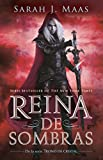 Reina de sombras (Trono de Cristal 4) / Queen of Shadows (Throne of Glass, Book 4) (Trono de Cristal 4 /  Throne of Glass (Book 4)) (Spanish Edition)