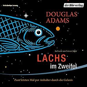 Lachs im Zweifel: Zum letzten Mal per Anhalter durch die Galaxis (Dirk Gently 3) Hörbuch