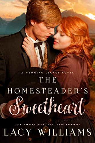 Pdf Religion The Homesteader's Sweetheart (Wyoming Legacy Book 1)