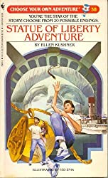 Statue of Liberty Adventure (Choose Your Own Adventure #58)